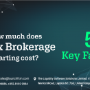 How much does Forex Brokerage Starting cost? 5 Key factors