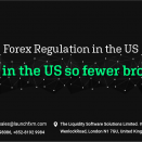 Forex Regulation In The US – Why In the US So fewer Brokers