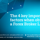 The 4 key important factors when obtaining a Forex Broker License