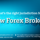 What's the right jurisdiction for a new Forex broker?
