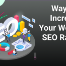Ways To Increase Your Website's SEO Ranking