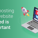Why Boosting Your Website Speed Is Important