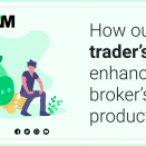 How our trader's room enhance the broker's productivity